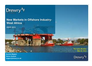 New Markets in Offshore Industry- West Africa
