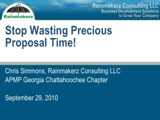 Stop Wasting Precious Proposal Time!