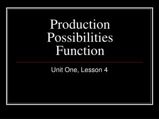 Production Possibilities Function