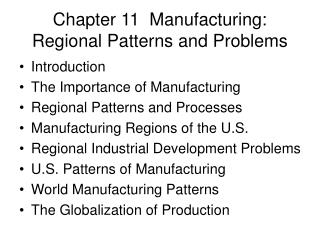 chapter 11  manufacturing: regional patterns and problems