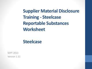 Supplier Material Disclosure Training - Steelcase Reportable Substances Worksheet Steelcase