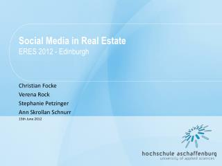 Social  Media in Real Estate ERES 2012 - Edinburgh
