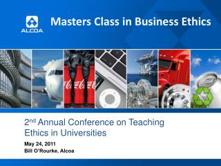 2 nd  Annual Conference on Teaching Ethics in Universities