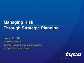 Managing Risk  Through Strategic Planning
