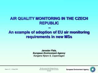 air quality monitoring in the czech republic    an example of adoption of eu air monitoring requirements in new mss