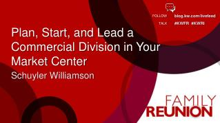 Plan, Start, and Lead  a Commercial Division in Your Market Center