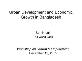 urban development and economic growth in bangladesh