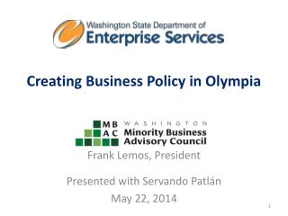 Creating  Business Policy in Olympia