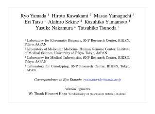 Ryo Yamada 1  Hiroto Kawakami 2  Masao Yamaguchi 3