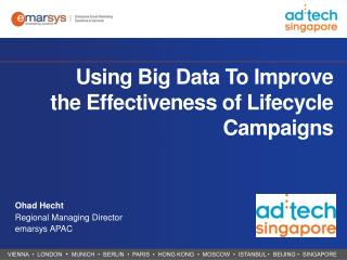 Using Big Data To Improve the Effectiveness of Lifecycle Campaigns