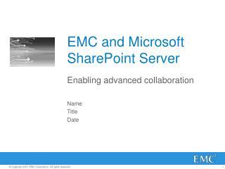 EMC and Microsoft SharePoint Server
