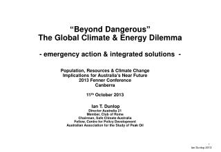 """Beyond Dangerous"" The Global Climate & Energy Dilemma - emergency action & integrated solutions  -"