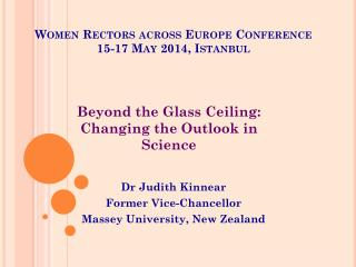 Women Rectors across Europe Conference  15-17 May 2014, Istanbul
