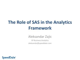 The Role of SAS in the Analytics Framework