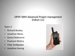 OPIM 5894 Advanced Project management Iridium LLC