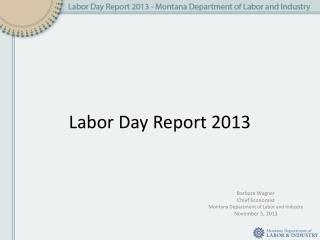 Labor Day Report 2013