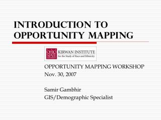 Introduction to Opportunity Mapping