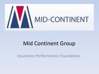 Mid Continent Grou p