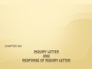 INQUIRY LETTER  AND  RESPONSE OF INQUIRY LETTER