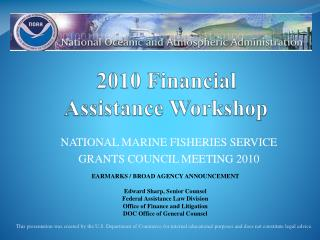 2010 Financial Assistance Workshop