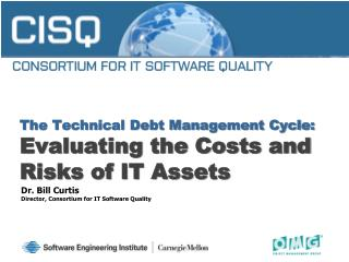The Technical Debt Management Cycle: Evaluating the Costs and Risks of IT Assets