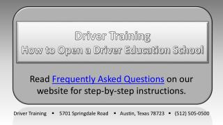 Driver Training How to Open a Driver Education School