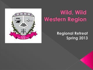 Wild, Wild Western Region