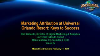 Marketing Attribution at Universal Orlando Resort: Keys to Success