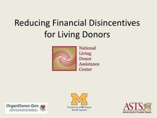 Reducing Financial Disincentives for Living Donors