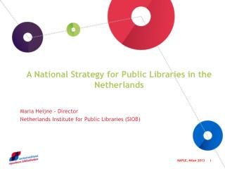 A  National  Strategy for Public Libraries in  the Netherlands