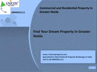 property in greater noida | call at 09999561111