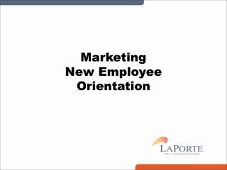 Marketing New Employee  Orientation