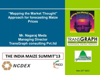 """""""Mapping the Market Thought"""" Approach for forecasting Maize Prices"""