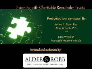 Planning with Charitable Remainder Trusts
