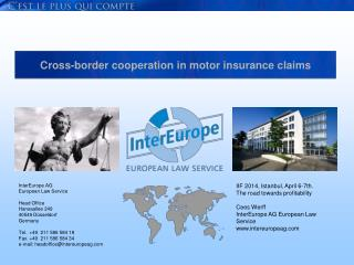 Cross-border cooperation in motor insurance claims