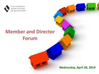 Member and Director Forum