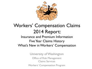 University of Washington Office of Risk Management Claims Services  Workers' Compensation Program