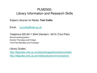 PLM2000:  Library Information and Research Skills