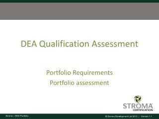 DEA Qualification Assessment