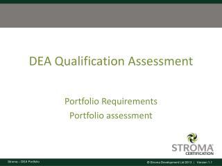 DEA Qualification Assessment