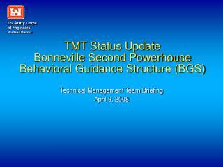 tmt status update bonneville second powerhouse behavioral guidance structure bgs