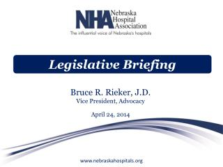 Bruce R. Rieker, J.D. Vice President, Advocacy April 24, 2014
