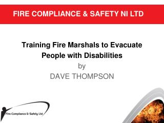 training fire marshals to evacuate  people with disabilities by dave thompson