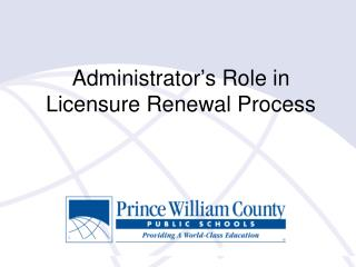 Administrator's Role in Licensure Renewal Process