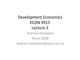 Development Economics ECON 4915  Lecture  3