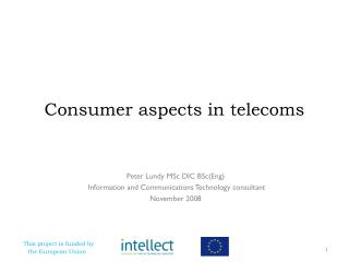Consumer aspects in telecoms