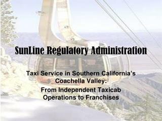 SunLine Regulatory Administration