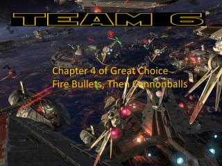Chapter 4 of Great Choice Fire Bullets, Then Cannonballs
