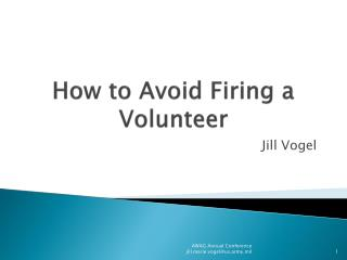 How to Avoid Firing a Volunteer