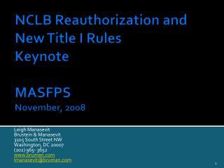 NCLB Reauthorization and New Title I Rules Keynote MASFPS November, 2008